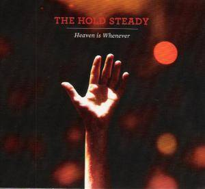 Cover - Hold Steady, The: Heaven Is Whenever