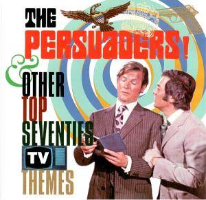 Cover - Saint Orchestra, The: Persuaders & Other Top Seventies TV Themes, The