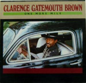 Cover - Clarence 'Gatemouth' Brown: One More Mile