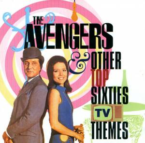 Cover - Laurie Johnson Orchestra: Avengers & Other Top Sixties TV Themes, The
