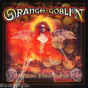 Orange Goblin: Healing Through Fire (CD + DVD) - Bild 1