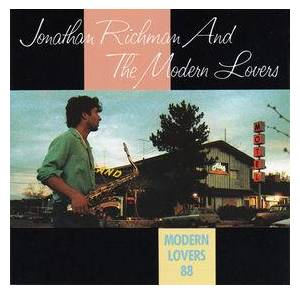Jonathan Richman & The Modern Lovers: Modern Lovers 88 - Cover