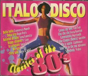 Italo Disco - Classics Of The 80's - Cover