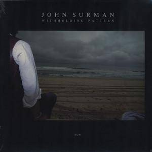 Cover - John Surman: Withholding Pattern