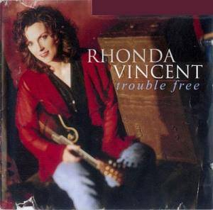 Cover - Rhonda Vincent: Trouble Free