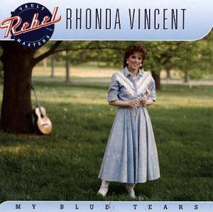 Cover - Rhonda Vincent: My Blue Tears