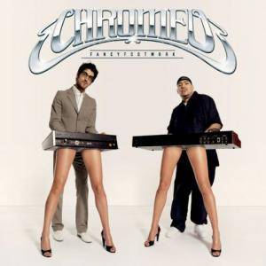 Chromeo: Fancy Footwork - Cover