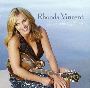 Cover - Rhonda Vincent: Good Thing Going