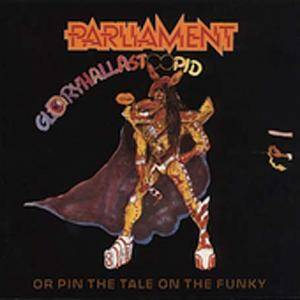 Cover - Parliament: Gloryhallastoopid (Or Pin The Tail On The Funky)