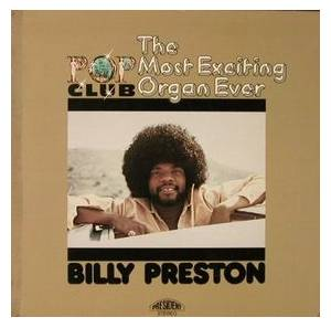 Cover - Billy Preston: Pop Club : The Most Exciting Organ Ever