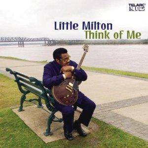 Cover - Little Milton: Think Of Me