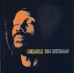 Cover - Bim Sherman: Miracle