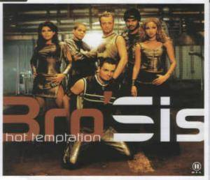 Bro'Sis: Hot Temptation (Single-CD) - Bild 1