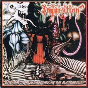 Cover - Inquisition: Into The Infernal Regions Of The Ancient Cult