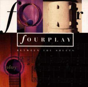 Cover - Fourplay: Between The Sheets