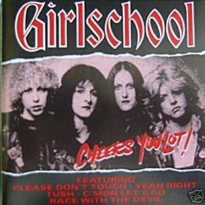 Cover - Girlschool: Cheers You Lot!