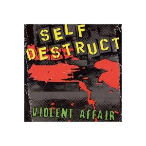 Cover - Self Destruct: Violent Affair
