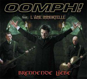 Oomph! Feat. L'Âme Immortelle: Brennende Liebe - Cover