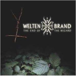 Cover - WeltenBrand: End Of The Wizard, The