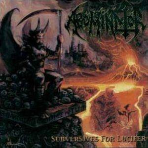 Cover - Abominator: Subversives For Lucifer