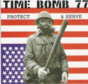 Time Bomb 77: Protect & Serve - Cover