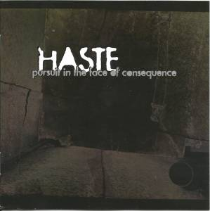 Cover - Haste: Pursuit In The Face Of Consequence