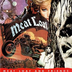 Meat Loaf: Meat Loaf And Friends - Cover