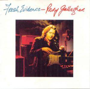 Rory Gallagher: Fresh Evidence - Cover