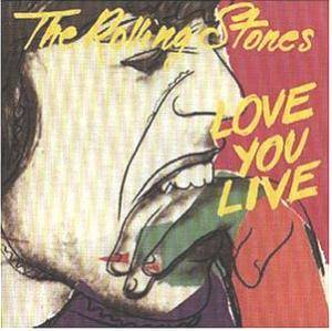 The Rolling Stones: Love You Live - Cover