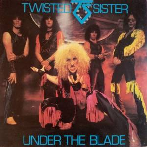 Twisted Sister: Under The Blade (LP) - Bild 1