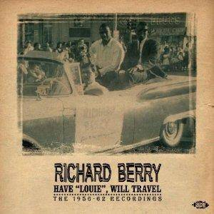 "Cover - Richard Berry: Have ""Louie"" Will Travel"
