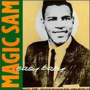 Cover - Magic Sam: Easy Baby
