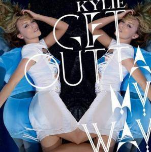 Kylie Minogue: Get Outta My Way - Cover
