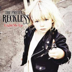 The Pretty Reckless: Light Me Up - Cover