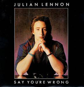 Cover - Julian Lennon: Say You're Wrong