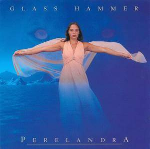 Cover - Glass Hammer: Perelandra