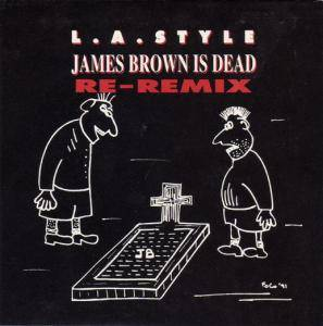 "L.A. Style: James Brown Is Dead (12"") - Bild 1"