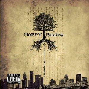 Cover - Nappy Roots: Pursuit Of Nappyness, The