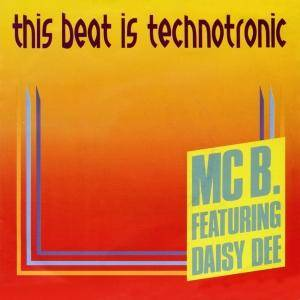 Cover - MC B. Feat. Daisy Dee: This Beat Is Technotronic