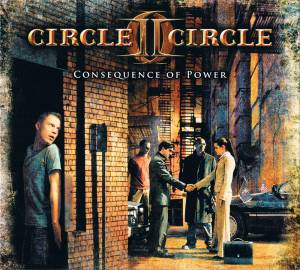 Cover - Circle II Circle: Consequence Of Power
