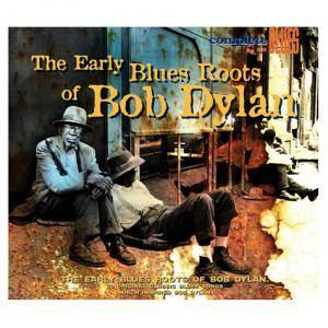 Cover - Bo Carter: Early Blues Roots Of Bob Dylan, The