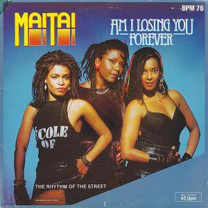 Cover - Mai Tai: Am I Losing You Forever