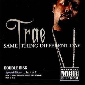 Cover - Trae: Same Thing Different Day