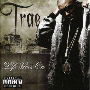 Cover - Trae: Life Goes On