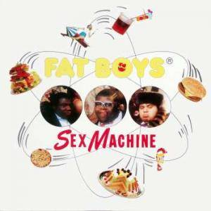 The Fat Boys: Sex Machine - Cover