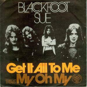 Blackfoot Sue: Get It All To Me - Cover