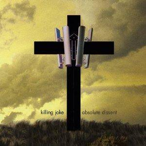 Killing Joke: Absolute Dissent - Cover