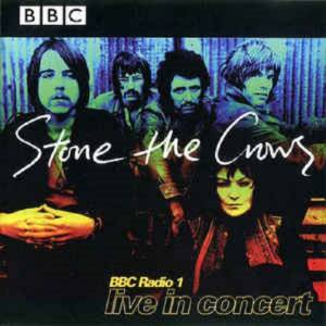 Cover - Stone The Crows: BBC Radio 1 - Live In Concert