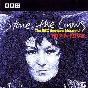 Cover - Stone The Crows: BBC Sessions Volume 2 - 1971 -1972, The