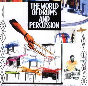 Cover - David Torn, Mick Karn, Terry Bozzio: World Of Drums & Percussion, The